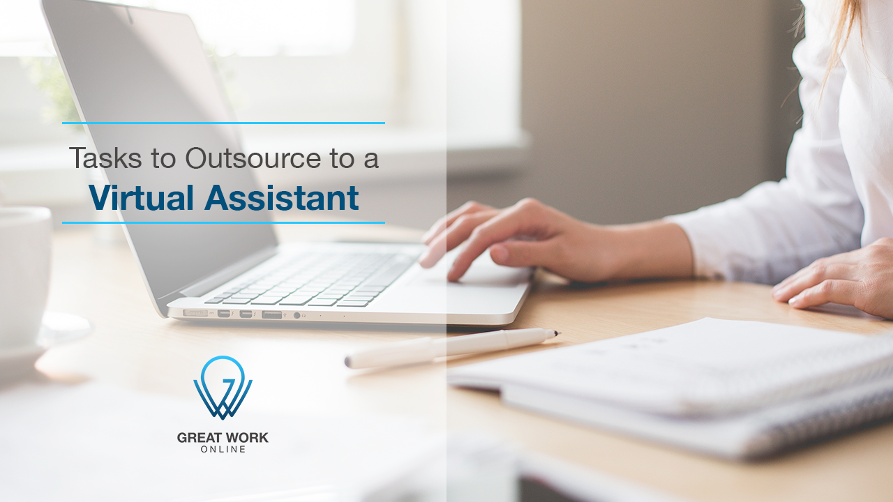 Tasks to Outsource to a Virtual Assistant