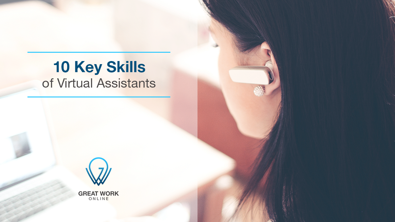 10 Key Skills of Virtual Assistants