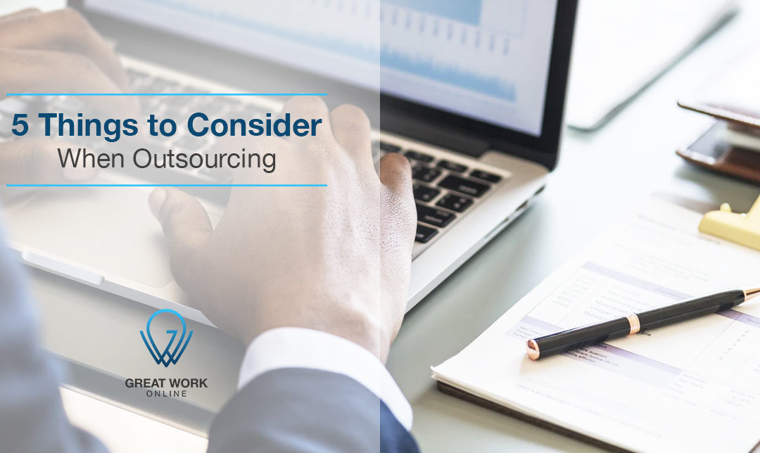 5 Things to Consider When Outsourcing
