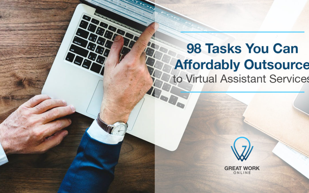 98 Tasks You can Affordably Outsource to Virtual Assistant Services