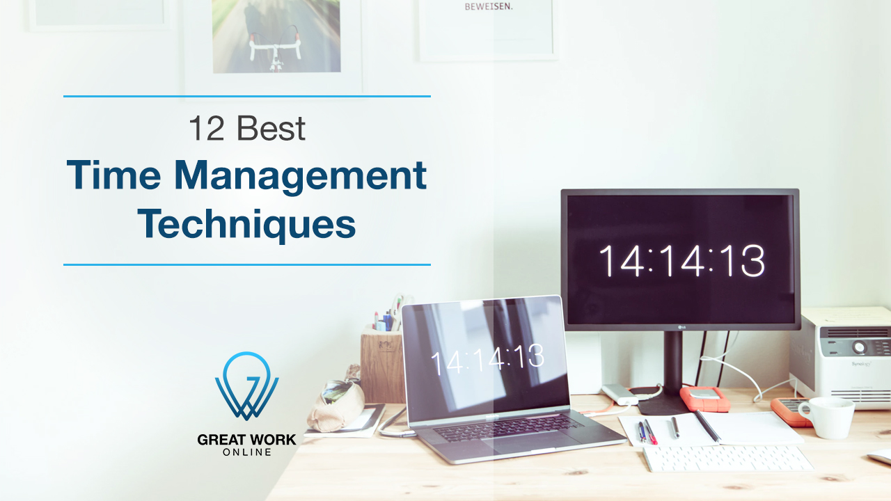 12 Best Time Management Techniques