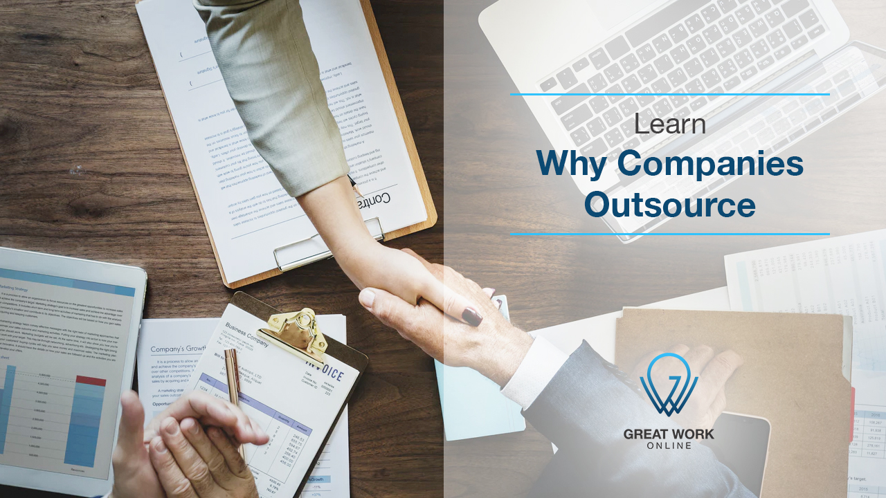 Learn Why Companies Outsource