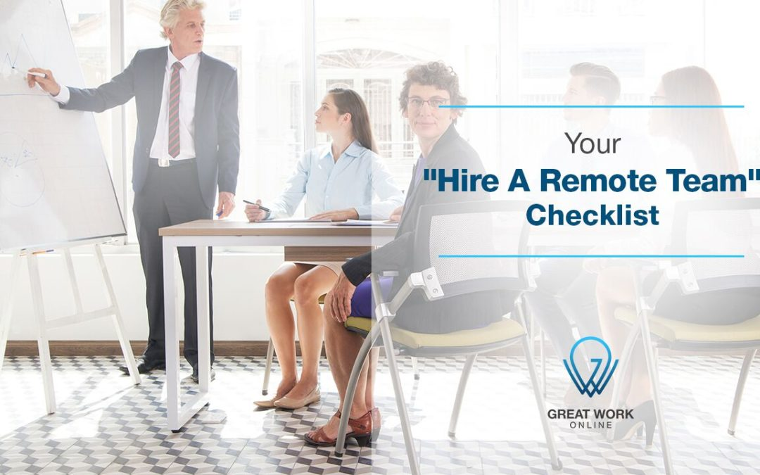 "Your ""Hire A Remote Team"" Checklist"
